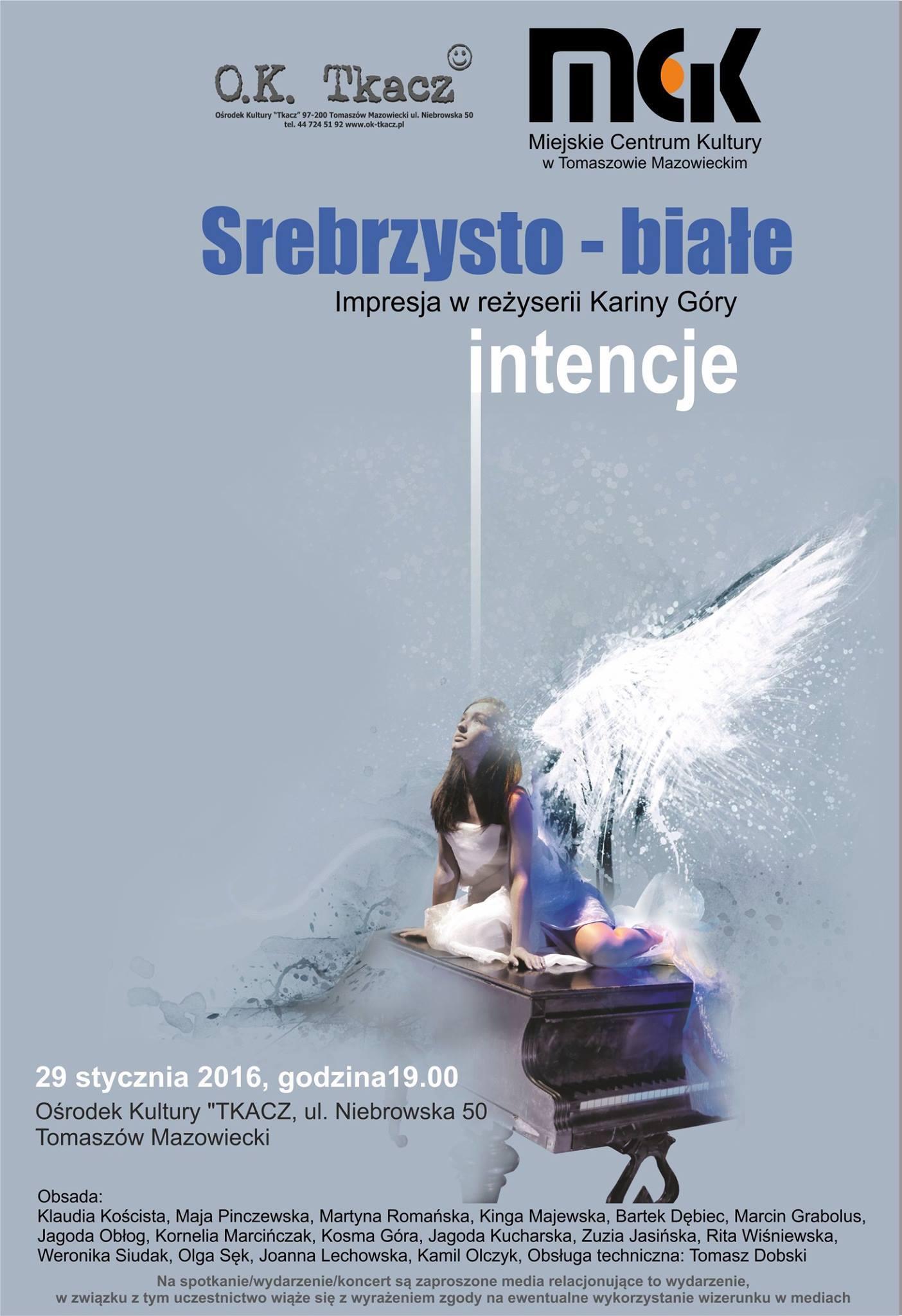 """Plakat przedstawienia """"Srebrzysto - Białe intencje"""""""