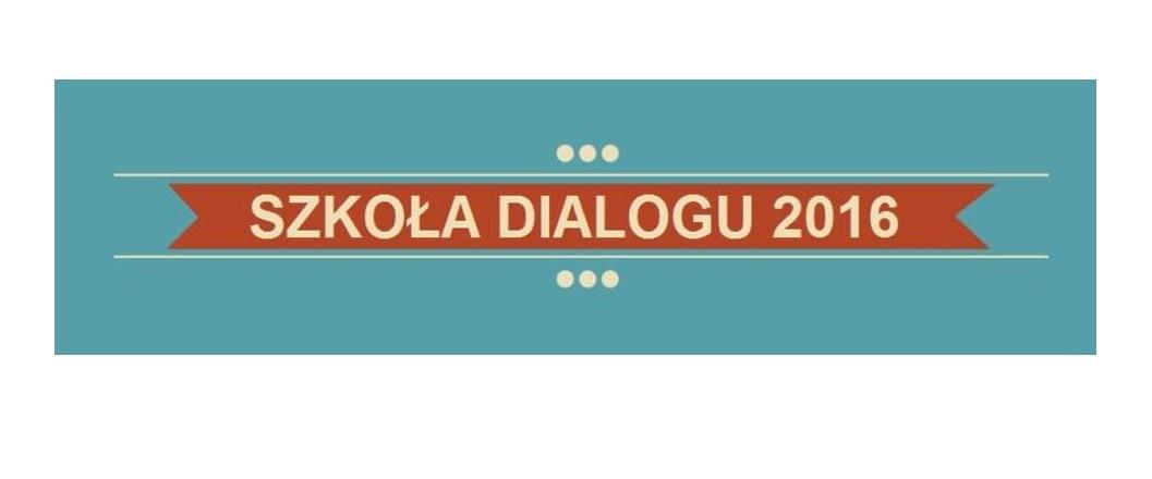 Baner z napisem Szkoła Dialogu
