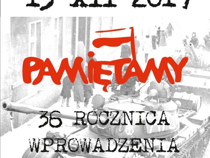 36. rocznica wprowadzenia stanu wojennego w Polsce