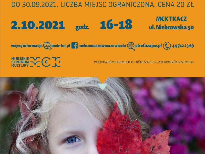 Na zdjęciu plakat MCK z ofertą zajęć dla dzieci. Na plakacie mała dziewczynka z jesiennym, czerwonym lisciem dębu