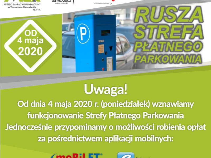 Od poniedziałku 4 maja br. wznowiona zostaje działalność Strefy Płatnego Parkowania