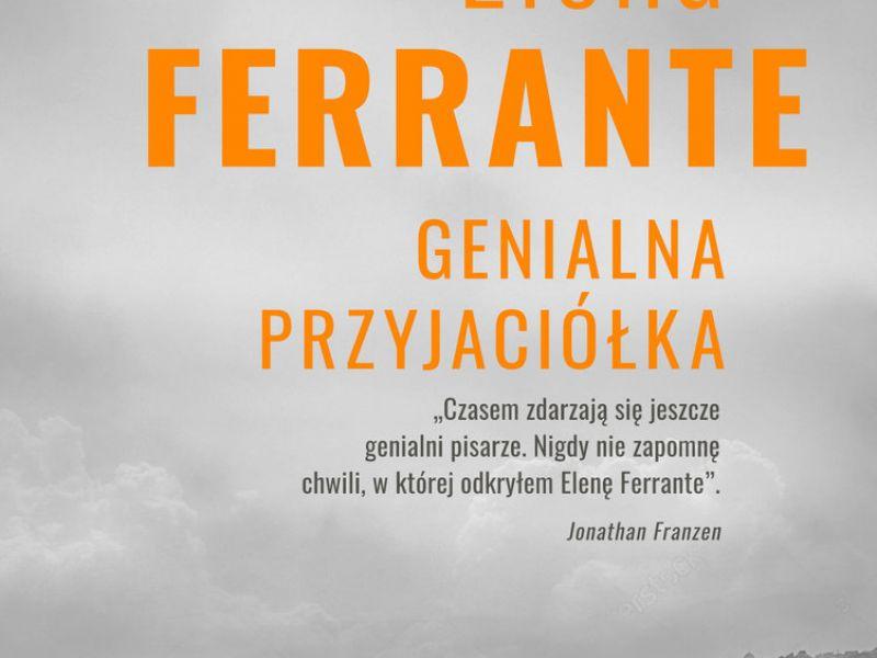 Dyskusyjny Klub Książki  Genialna przyjaciółka - Elena Ferrante