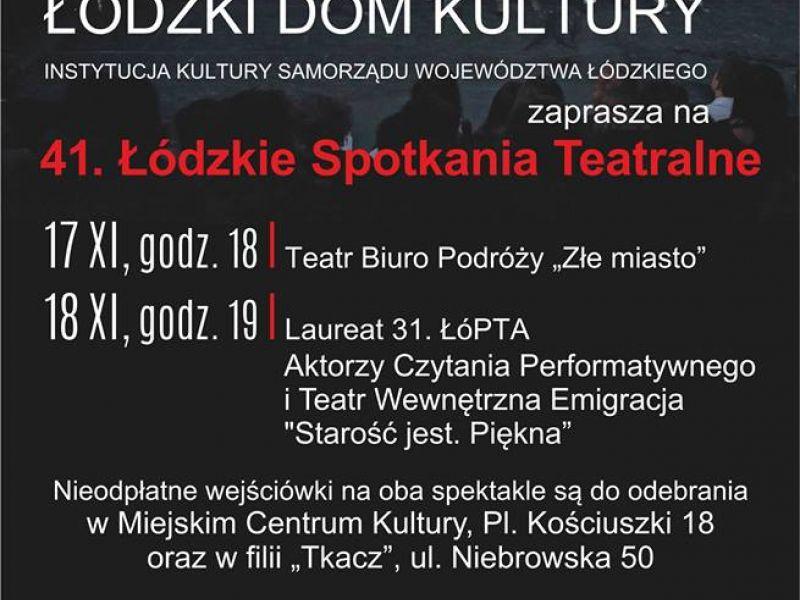 Weekend z Łódzkimi Spotkaniami Teatralnymi