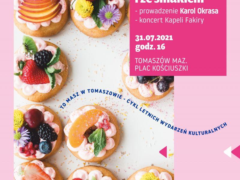 na zdjęciu plakat imprezy Kulturalnie i ze smakiem z Karolem Okrasą. na fotografii ciasteczka przyozdobione śmietaną i owocami