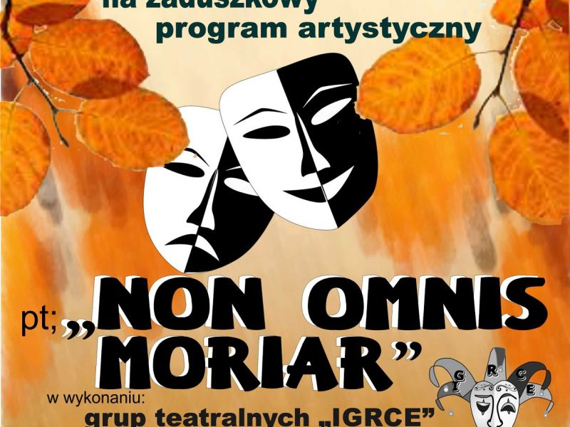 """""""Non omnis moriar""""- program zaduszkowy"""
