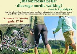 """""""Białobrzeska pętla"""" – dlaczego nordic walking?"""