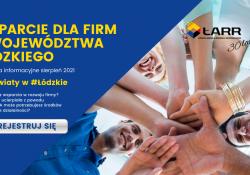 """""""Wsparcie dla firm z województwa łódzkiego"""" – spotkania informacyjne dla przedsiębiorców"""