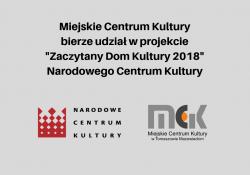 """Miejskie Centrum Kultury bierze udział w projekcie """"Zaczytany Dom Kultury 2018"""" Narodowego Centrum Kultury."""