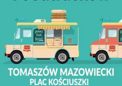 Przed nami II Tomaszowski Zlot Food Trucków