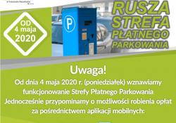 Od poniedziałku, 4 maja br. wznowiona zostaje działalność Strefy Płatnego Parkowania