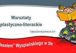 """Warsztaty plastyczno-literackie z """"Weselem"""" Wyspiańskiego w tle"""