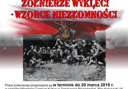 """""""Żołnierze Wyklęci – Wzorce Niezłomności""""- zaproszenie do konkursu"""