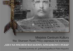 Ślady Wielkiej Wojny – wystawa w Skansenie Rzeki Pilicy