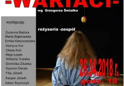 "Premiera spektaklu ""Wariaci"" w MCK"