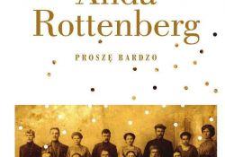 Dyskusyjny Klub Książki  Anda Rottenberg - Proszę bardzo