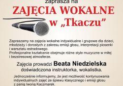 """Zajęcia wokalne w """"Tkaczu"""""""