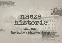 Nasze historie. Pamiętniki Tomaszowa Mazowieckiego - odc. 3