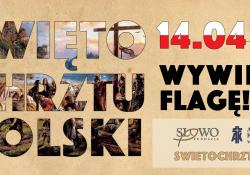 Na zdjęciu baner akcji promującej Święto Chrztu Polski. Na banerze symbole narodowe, Godło Polski wpisane w buiało-czerwony kontur Polski oraz Flaga Państwowa